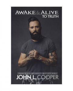 Awake and Alive to Truth