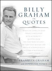 Billy Graham In Quotes (Softcover)