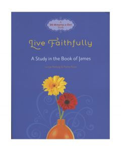 Live Faithfully: A Study in the Book of James