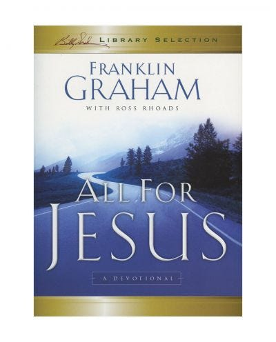 All for Jesus - Billy Graham Library Selection
