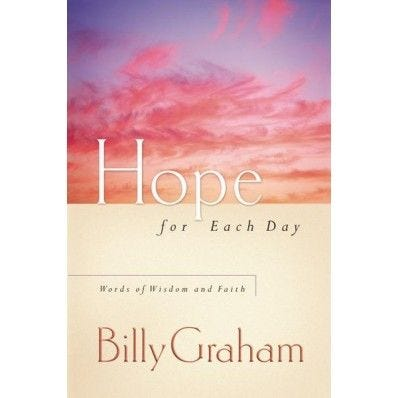 Hope for Each Day: Words of Wisdom and Faith (soft cover)