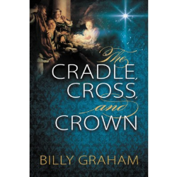 The Cradle, Cross and Crown