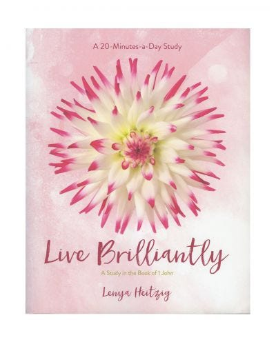 Live Brilliantly: A Study in the Book of 1 John