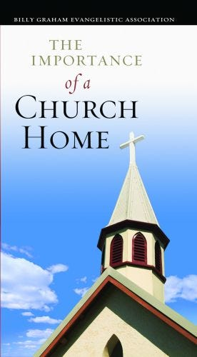 The Importance of a Church Home - Pack of 25