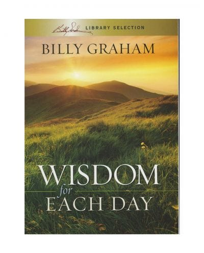 Wisdom For Each Day - Billy Graham Library Selection